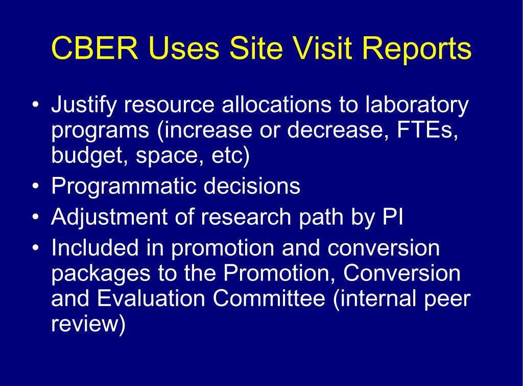 CBER Uses Site Visit Reports