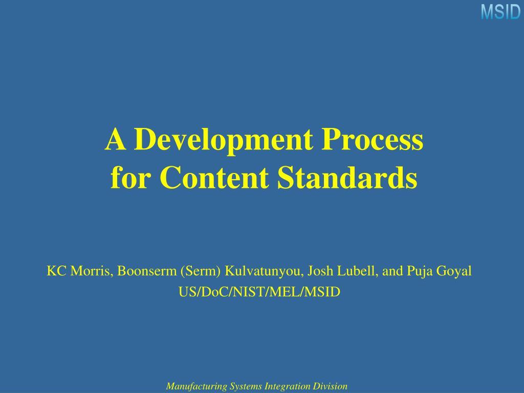 a development process for content standards l.