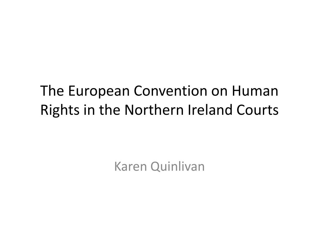 the european convention on human rights in the northern ireland courts l.