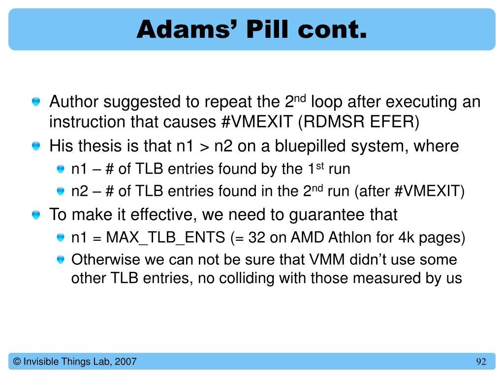 Adams' Pill cont.