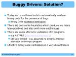 buggy drivers solution