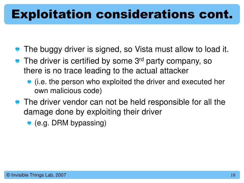 Exploitation considerations cont.