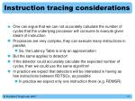 instruction tracing considerations