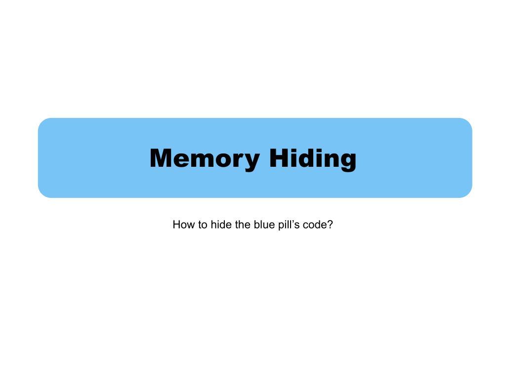 Memory Hiding