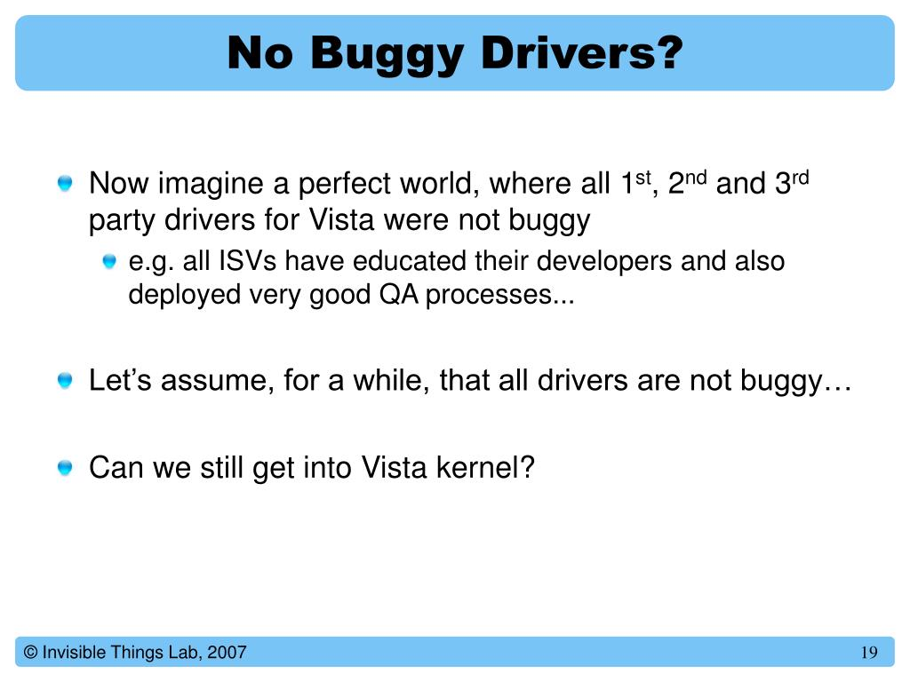 No Buggy Drivers?