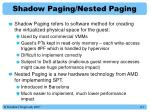 shadow paging nested paging