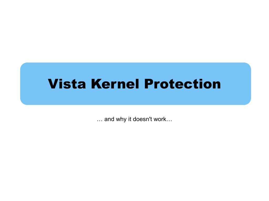 Vista Kernel Protection