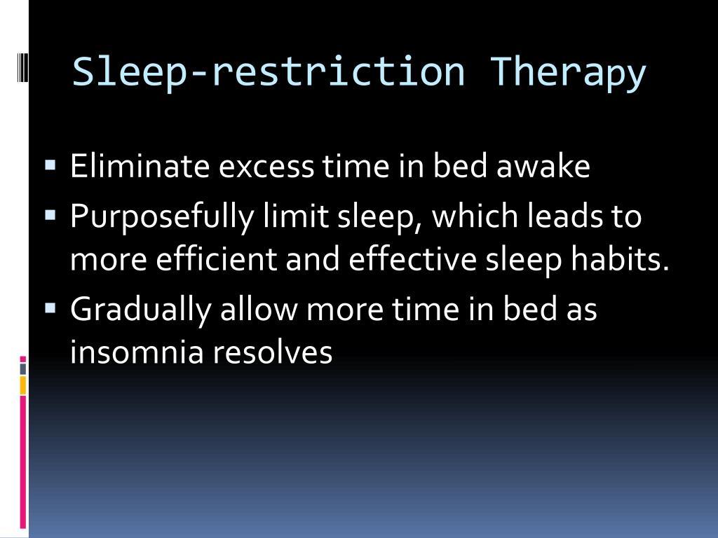 Sleep-restriction Thera