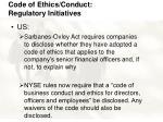 code of ethics conduct regulatory initiatives