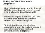 walking the talk ethics versus competence17