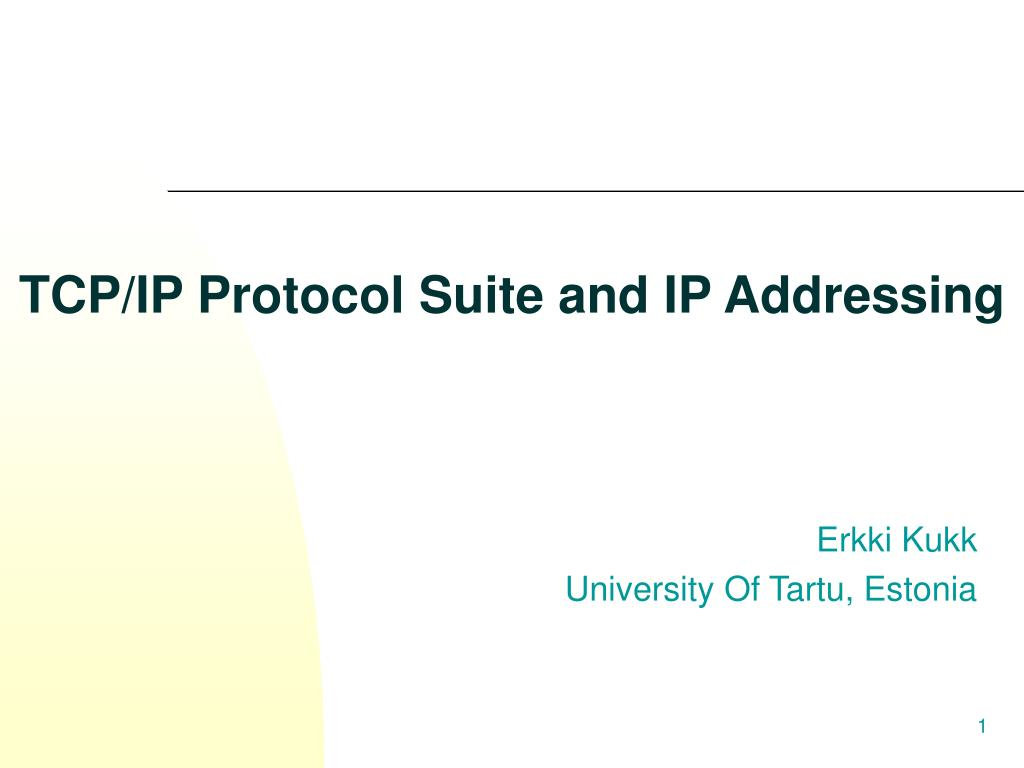 tcp ip protocol suite and ip addressing l.