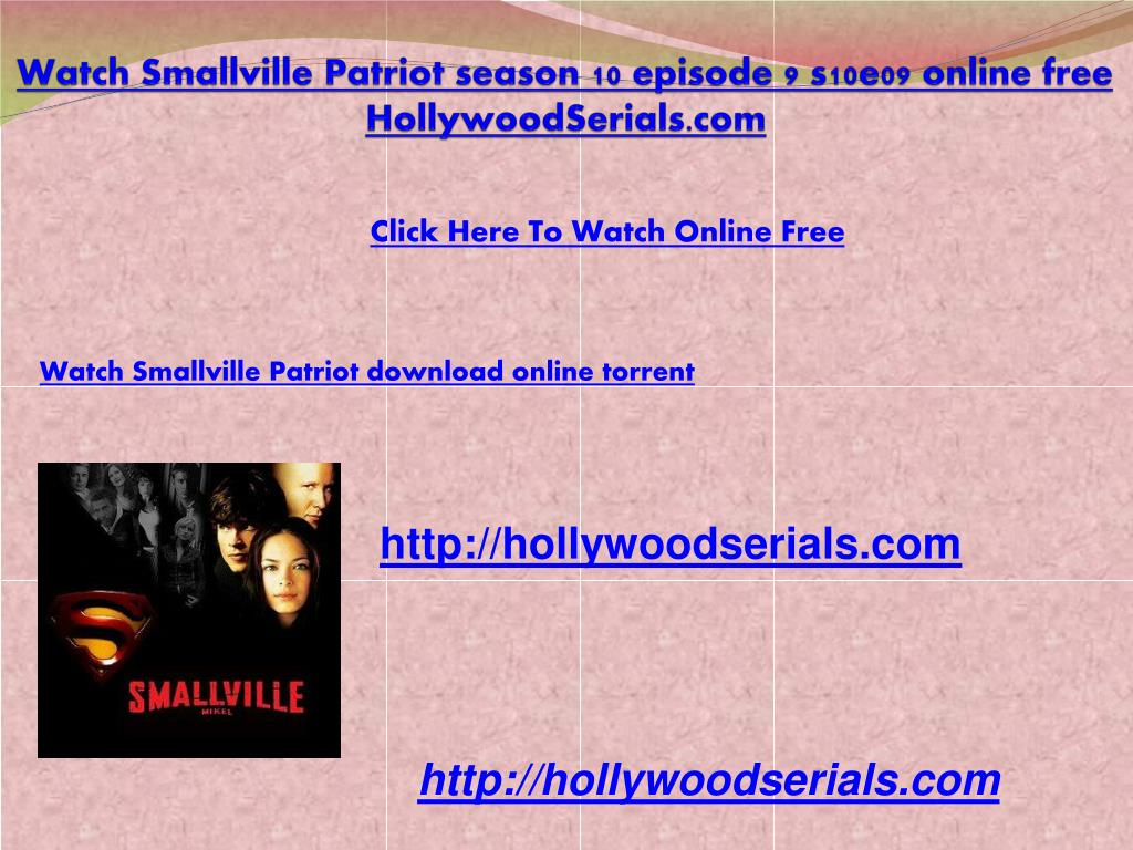 watch smallville patriot season 10 episode 9 s10e09 online free hollywoodserials com l.