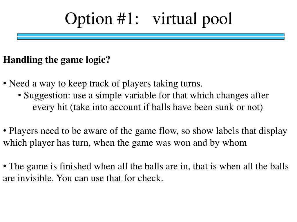 Option #1:   virtual pool