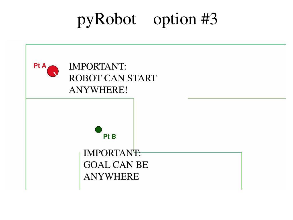 pyRobot    option #3