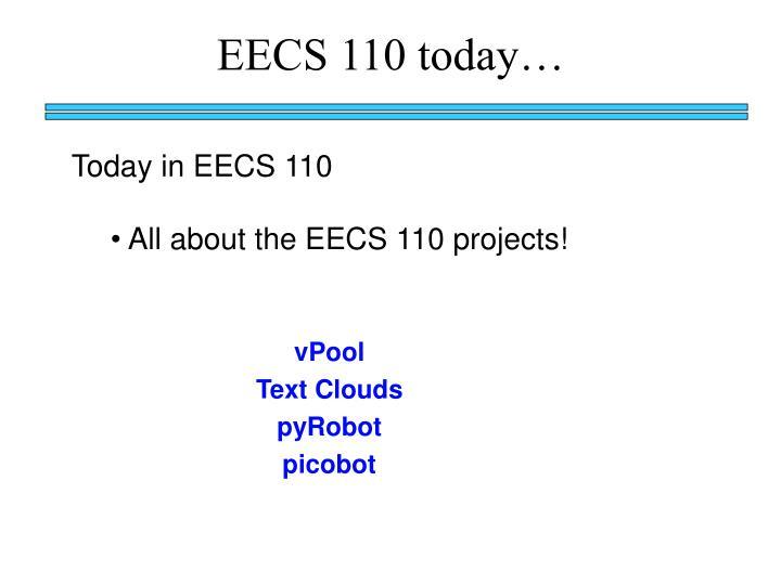 EECS 110 today…