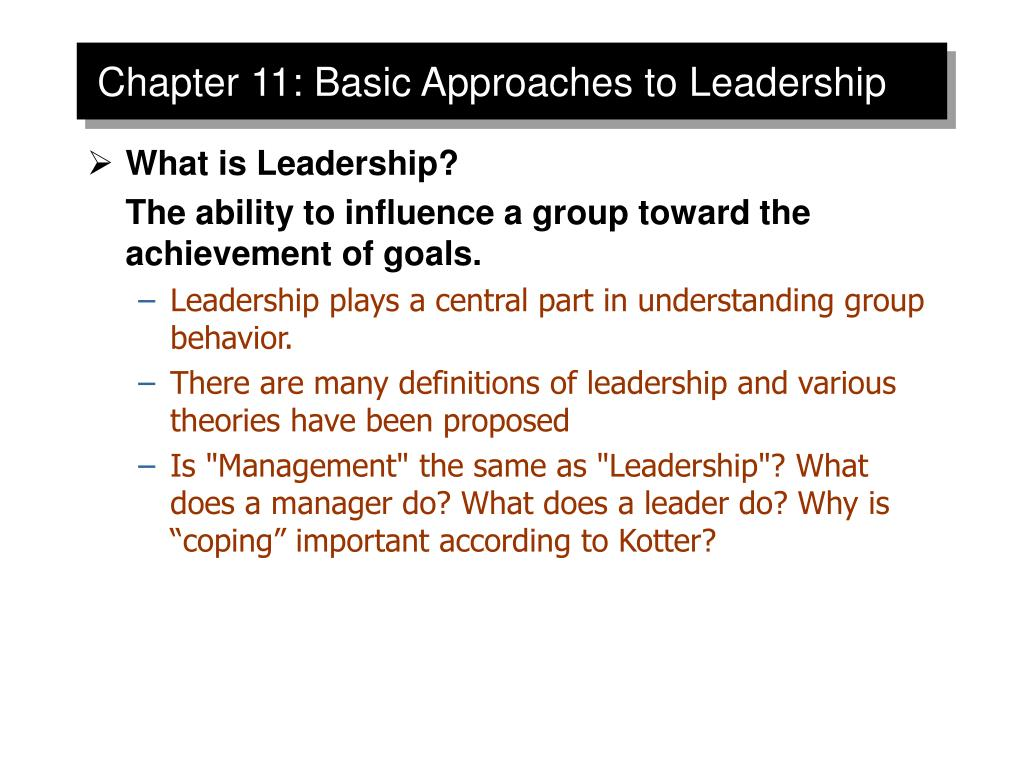 chapter 11 basic approaches to leadership l.