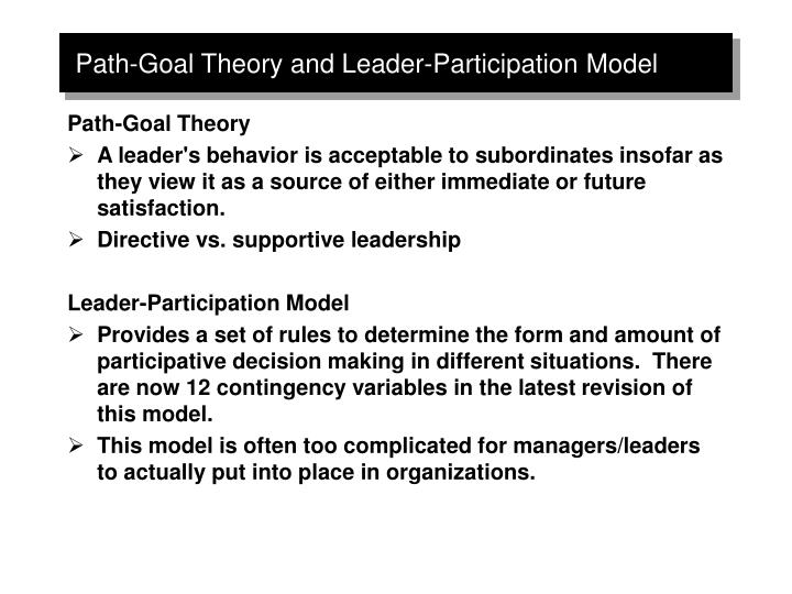 the leader participation model identifies five leadership behaviors pertaining to decision making an Participative leadership the framework is commonly present in a participative leadership model 5 making the right decision when the leader feels they.