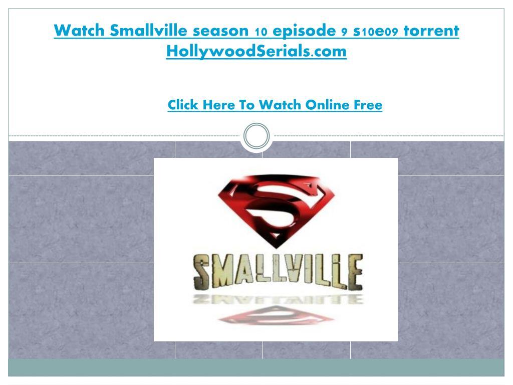 watch smallville season 10 episode 9 s10e09 torrent hollywoodserials com l.
