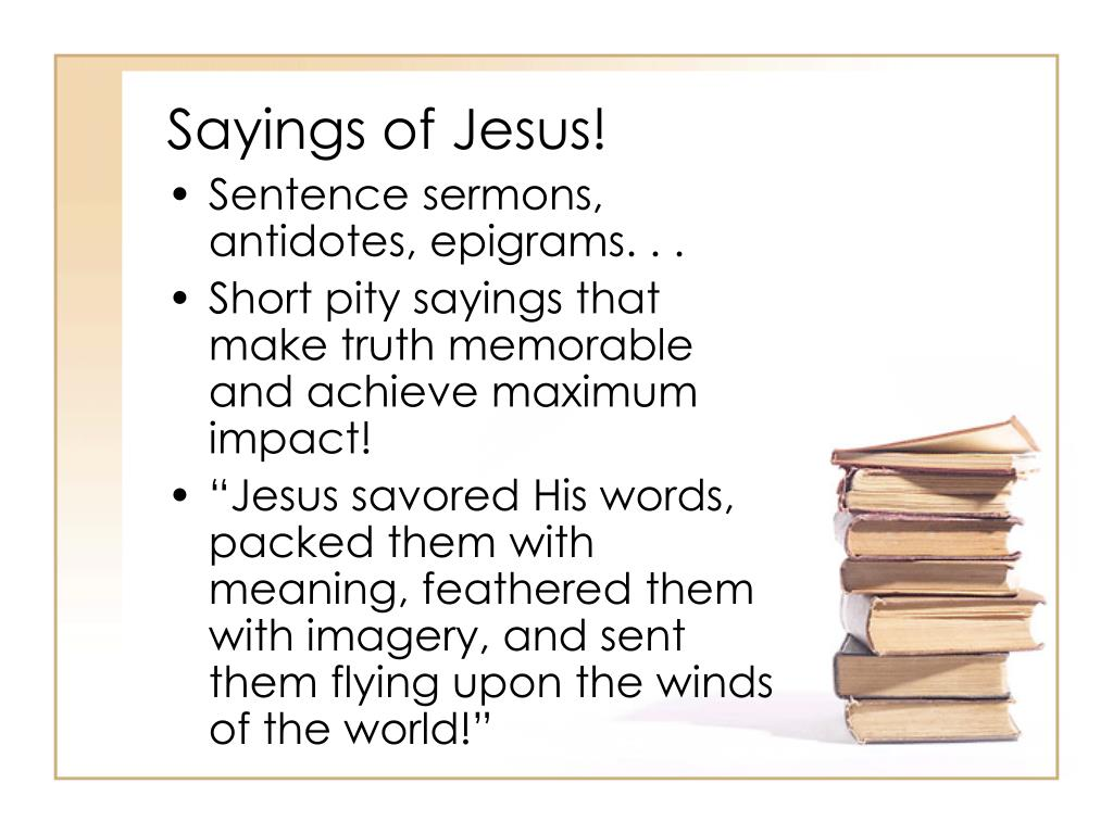 Sayings of Jesus!