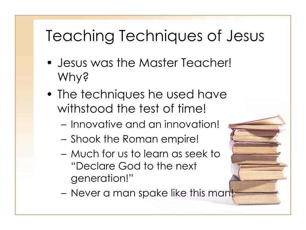 Teaching Techniques of Jesus