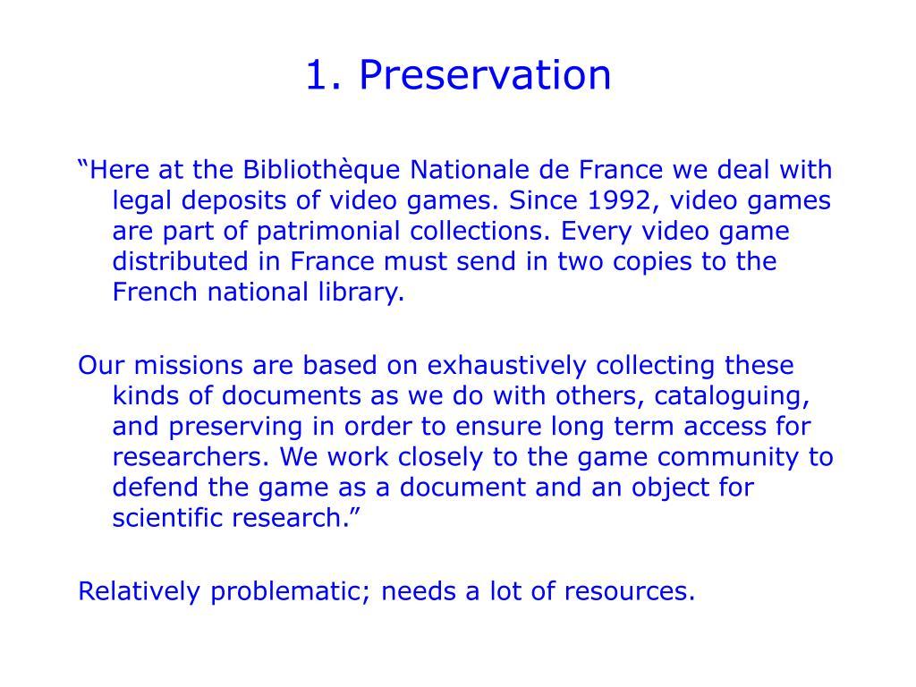 1. Preservation