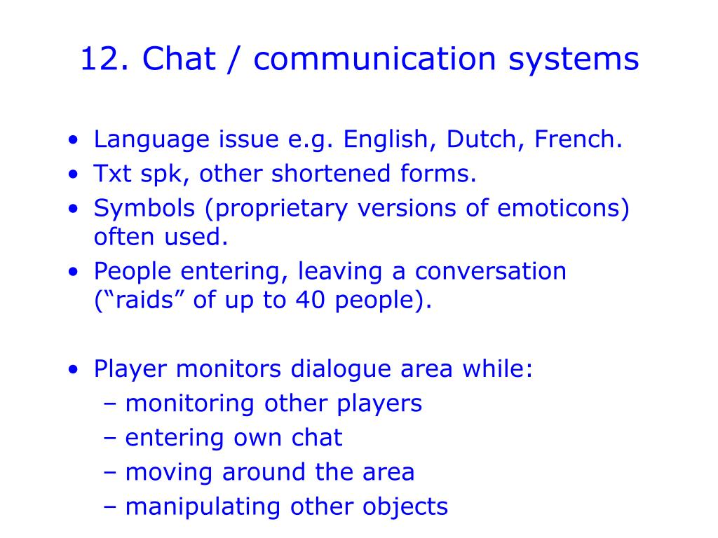 12. Chat / communication systems