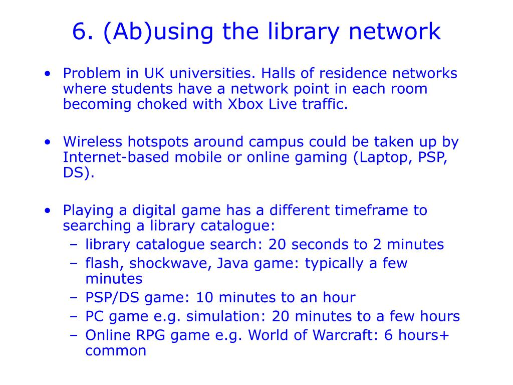 6. (Ab)using the library network