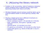 6 ab using the library network