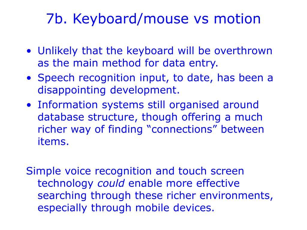 7b. Keyboard/mouse vs motion