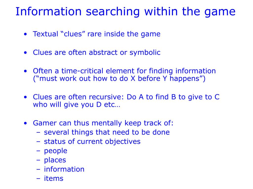 Information searching within the game