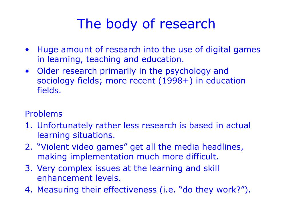 The body of research