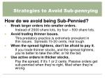 strategies to avoid sub pennying