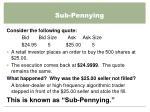 sub pennying