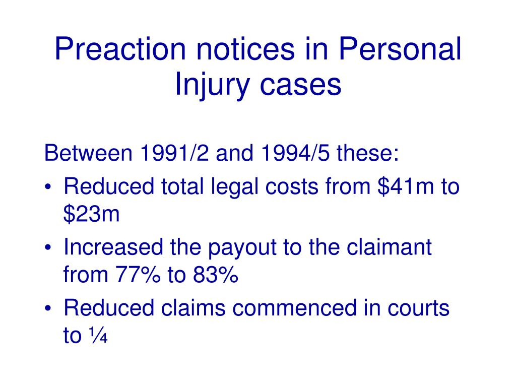 Preaction notices in Personal Injury cases