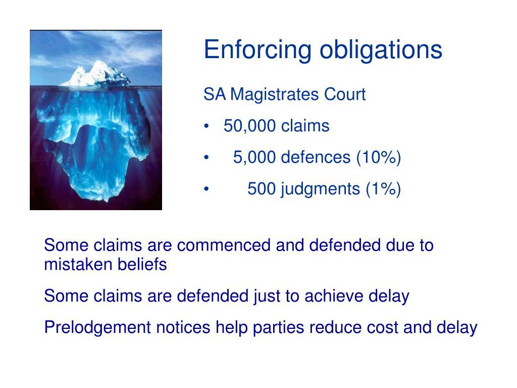 Enforcing obligations