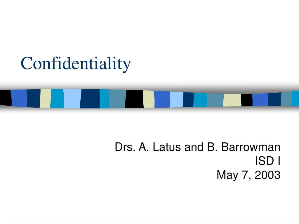 confidentiality l.