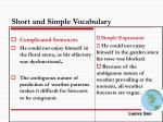 short and simple vocabulary