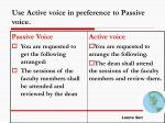 use active voice in preference to passive voice