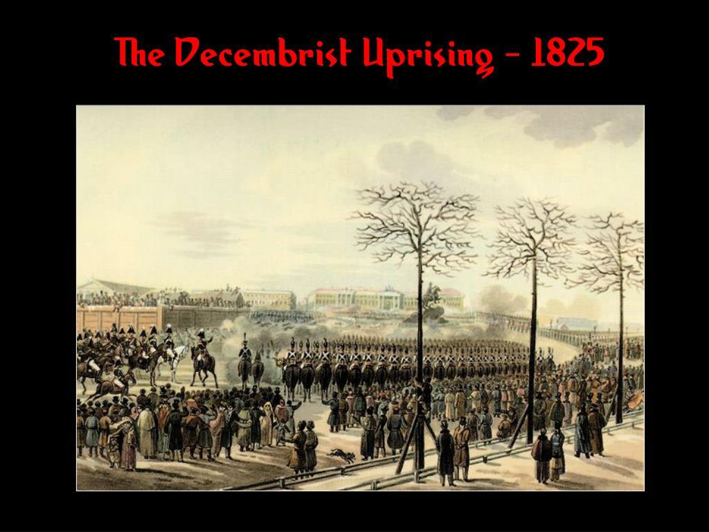 The Decembrist Uprising - 1825