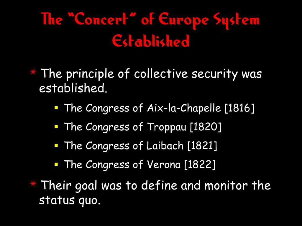 """The """"Concert"""" of Europe System Established"""