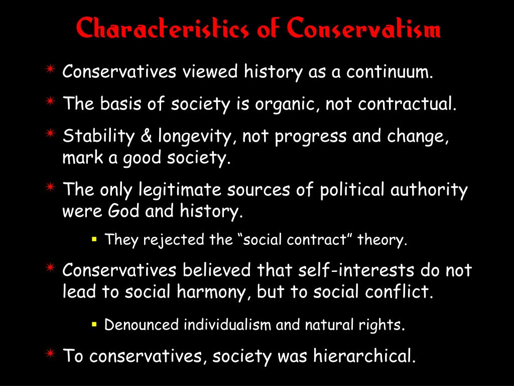 Characteristics of Conservatism