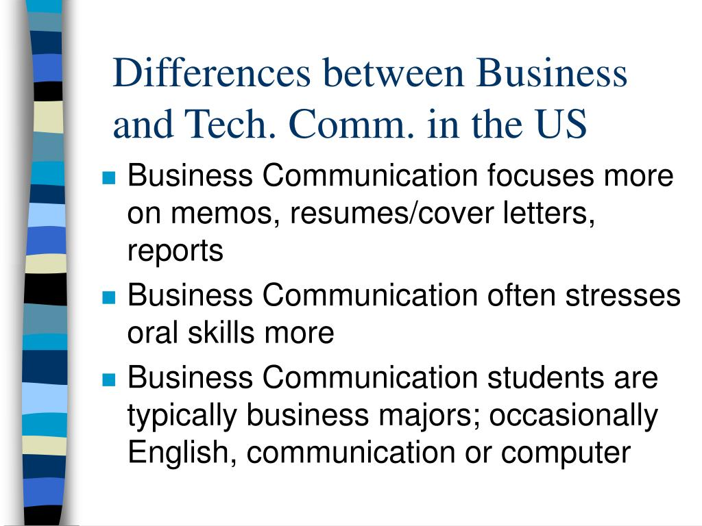 Differences between Business and Tech. Comm. in the US