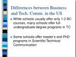 differences between business and tech comm in the us5