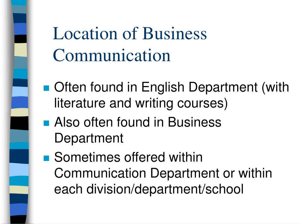 Location of Business Communication