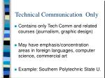 technical communication only