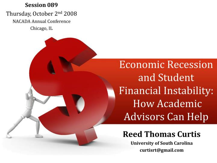 economic recession and student financial instability how academic advisors can help n.