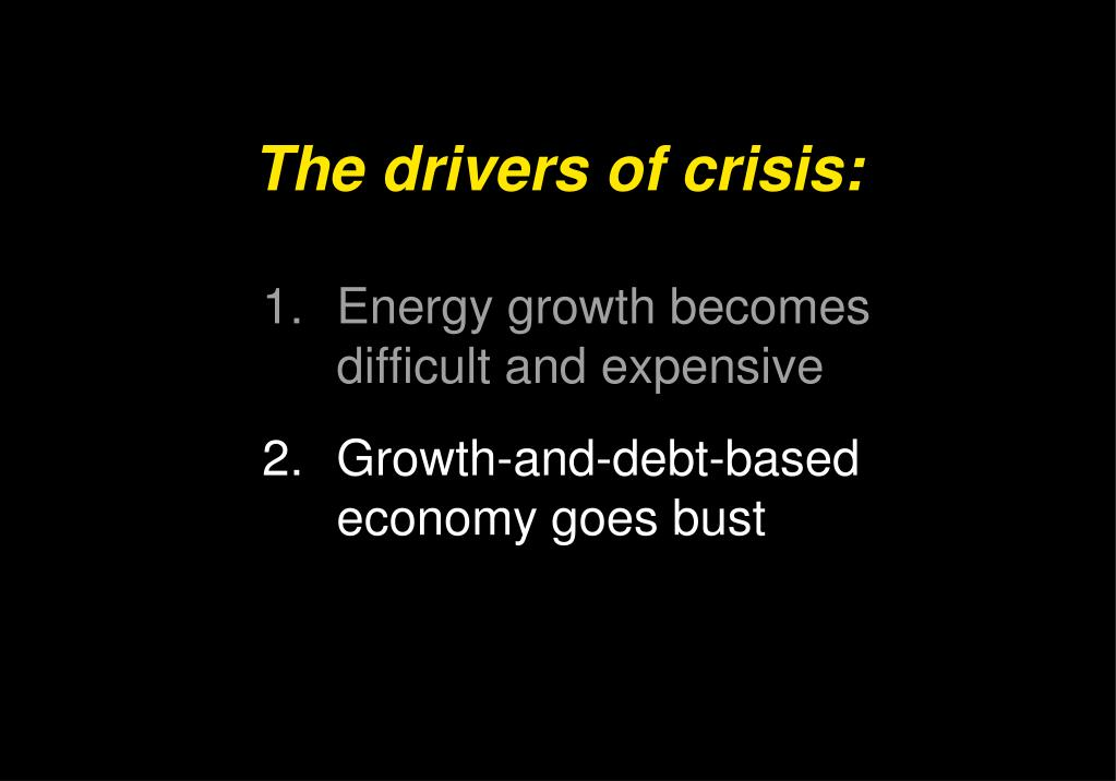 The drivers of crisis: