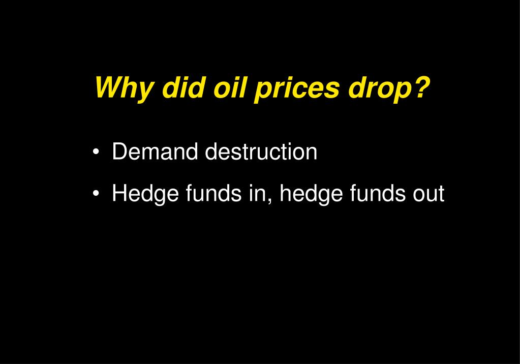 Why did oil prices drop?