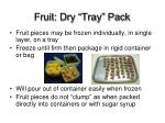 fruit dry tray pack