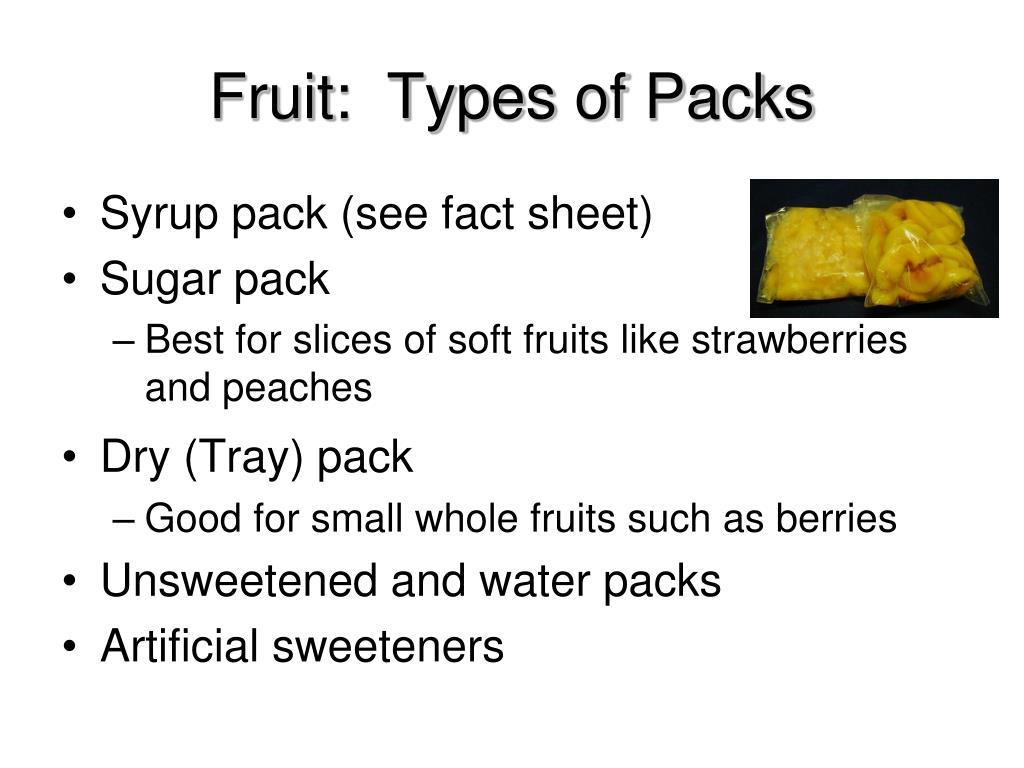 Fruit:  Types of Packs